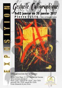 Exposition Pierre Julia « Gestuelle Calligraphique »