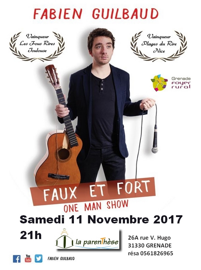 "One man show ""Faux et Fort"""